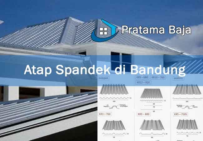 Harga Atap Spandek Bandung Murah terbaru 2020