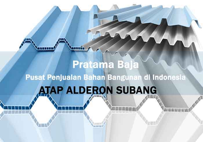 Harga Atap Alderon Subang