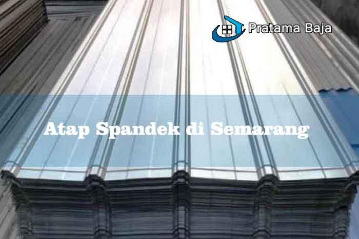 Harga Atap Spandek Semarang